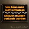 Metall Schild 12,5x19 cm Prägung Spruch 03