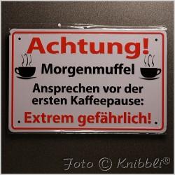 Metall Schild 12,5x19 cm Prägung Spruch 04