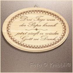 Schild Holz ca 12,5x18,5cm Spruch 06