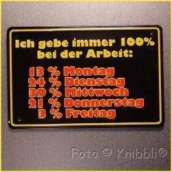Metall Schild 12,5x19 cm Prägung Spruch 05