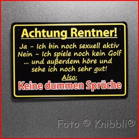 Metall Schild 12,5x19 cm Prägung Spruch 22